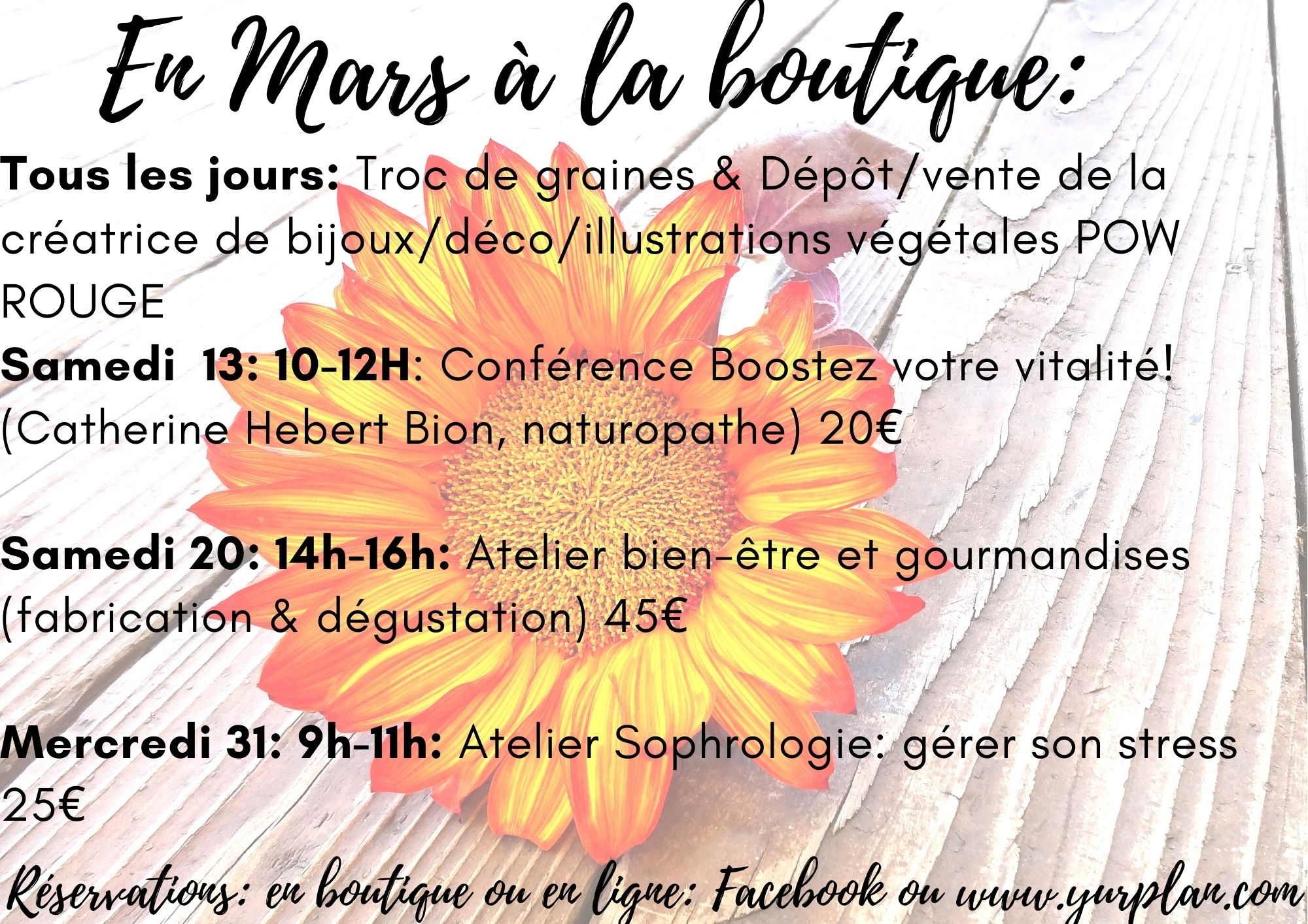 Les actus, ateliers, conférences en Mars à l'Herboristerie des mille feuilles.