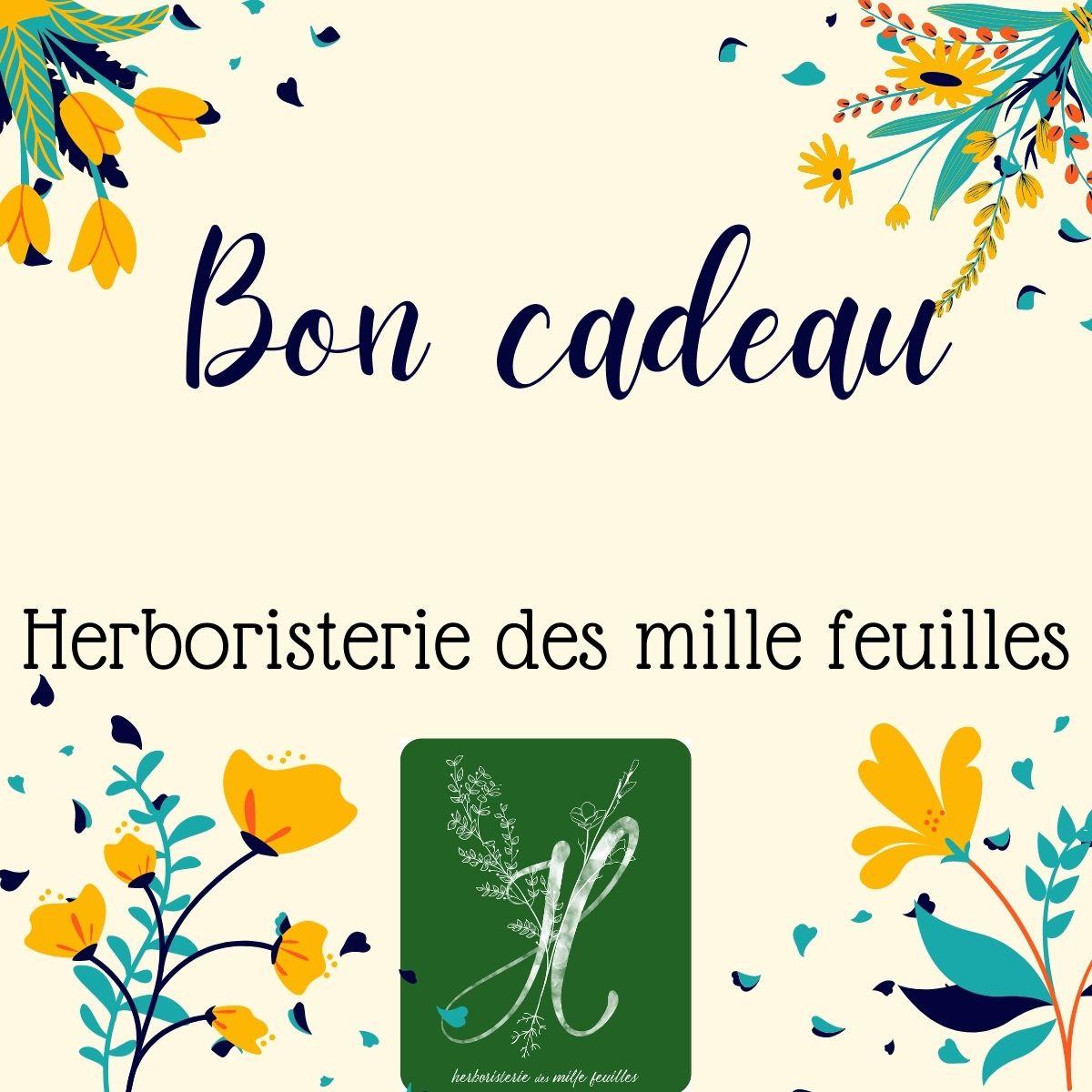 Bons cadeaux avec montant au choix, à utiliser à l'Herboristerie des mille feuilles à Villefranche sur saône.