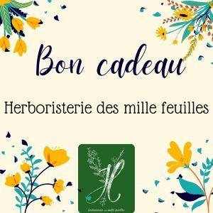 Bon cadeau avec montant au choix, à utiliser à l'Herboristerie des mille feuilles Villefranche sur saône