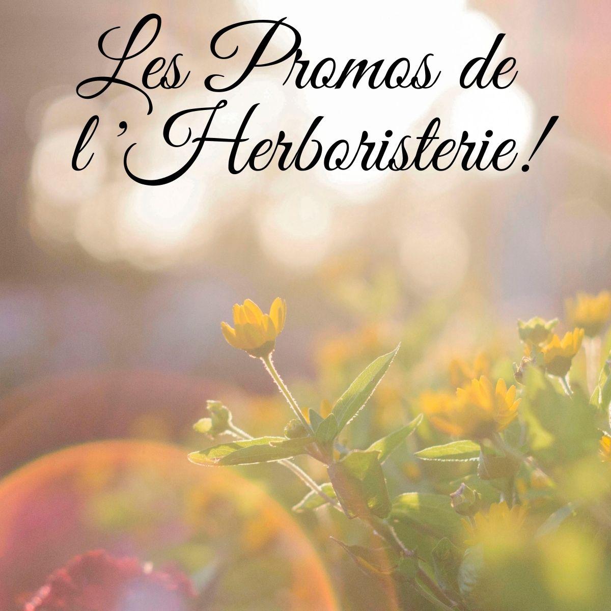 Promotions Herboristerie des mille feuilles